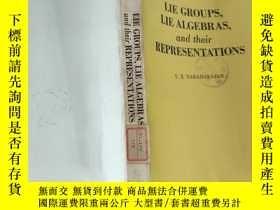 二手書博民逛書店LIE罕見GROUPS, LIE ALGEBRAS, and their REPRESENTATIONS(李群、李
