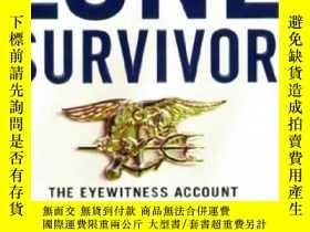 二手書博民逛書店罕見ye-9780316044691-Lone Survivor: The Eyewitness Account