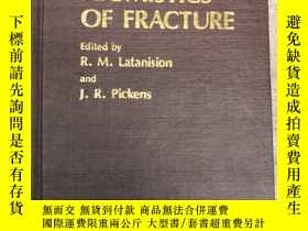 二手書博民逛書店ATOMISTICS罕見of fracture (H532)Y1