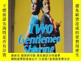 二手書博民逛書店Two罕見Gentlemen Sharing 英文原版大32開Y