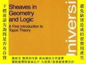 二手書博民逛書店Sheaves罕見In Geometry And LogicY256260 Saunders Mac Lane