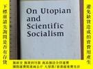 二手書博民逛書店On罕見Utopia and scientific socialism history of socialism奇