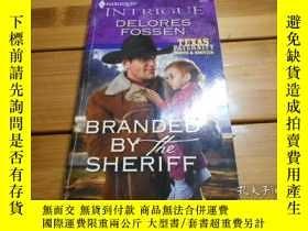 二手書博民逛書店BRANDED罕見BY THE SHERIFF 被警長打上烙印Y