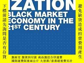 二手書博民逛書店Deviant罕見GlobalizationY256260 Gilman, Nils; Weber, Stev