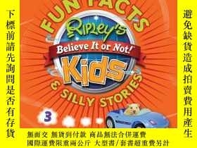 二手書博民逛書店Ripley s罕見Fun Facts & Silly Stories 3Y410016 Ripley En