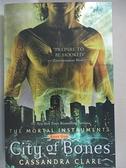 【書寶二手書T1/原文小說_GWC】City of Bones_Clare, Cassandra