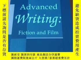 二手書博民逛書店advanced罕見writing:fiction and fi