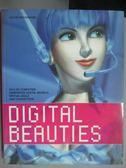 【書寶二手書T7/電腦_ZJA】Digital beauties : 2D & 3D computer gene