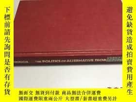 二手書博民逛書店the罕見politics of alternative technology 精裝Y1767 DAVID D