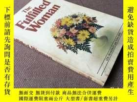 二手書博民逛書店The罕見Fulfilled Woman (英語)Y278316