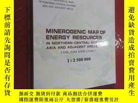 二手書博民逛書店英文罕見MINEROGNIC MAP OF ENERGY RESOURCES 15張地圖Y15969