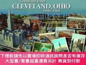二手書博民逛書店【罕見】Greetings from Cleveland, Ohio: 1900 to 1960Y27248