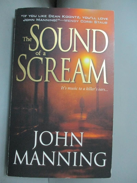 【書寶二手書T6/原文小說_A98】The Sound of a Scream_Manning, John