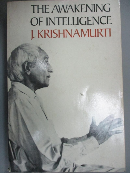 【書寶二手書T5/宗教_KCD】The Awakening of Intelligence_Krishnamurti,