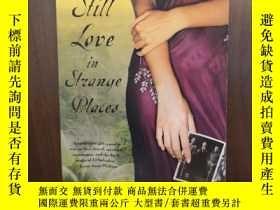 二手書博民逛書店Still罕見Love in Strange Places【插圖