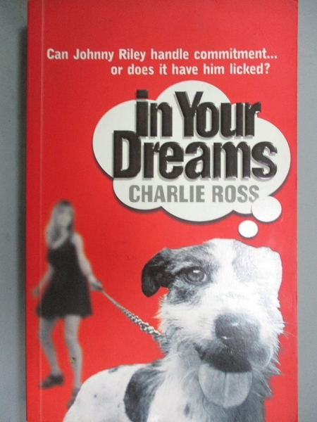 【書寶二手書T2/原文小說_ISC】In your dreams_Charlie Ross