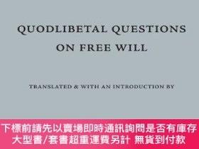 二手書博民逛書店Quodlibetal罕見Questions On Free WillY255174 Of Ghent Hen
