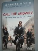 【書寶二手書T6/原文小說_HDI】Call the midwife: A True Story...1950s_Jen