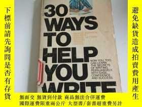 二手書博民逛書店30罕見WAYS TO HELP YOU WRITE(英文, 不