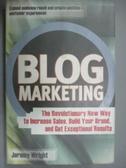 【書寶二手書T5/行銷_WGG】Blog Marketing_Wright, Jeremy