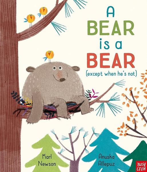【麥克書店】A BEAR IS A BEAR (except when he's not ) /英文繪本《主題:自我價值.自我認同》