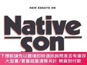 二手書博民逛書店New罕見Essays On Native Son (the American Novel)Y255174 K