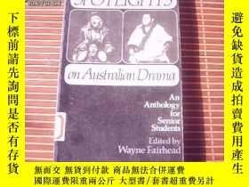 二手書博民逛書店Spotlights罕見on AustralianDrama - an Anthology for Senior