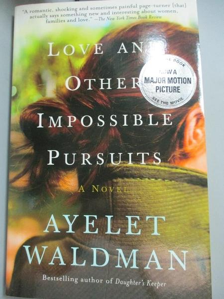 【書寶二手書T2/原文小說_ORR】Love And Other Impossible Pursuits_Waldman