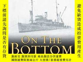 二手書博民逛書店On罕見the Bottom: The Raising of the U.S. Navy Submarine S-