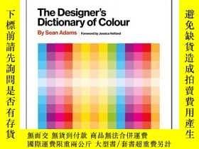 二手書博民逛書店The罕見Designer s Dictionary of Colour 設計師的顏色字典 30種顏色藝術和平面設