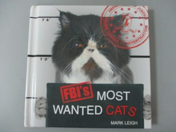 【書寶二手書T2/原文小說_IAG】FBI s Most Wanted Cats_Leigh, Mark/ Lepine
