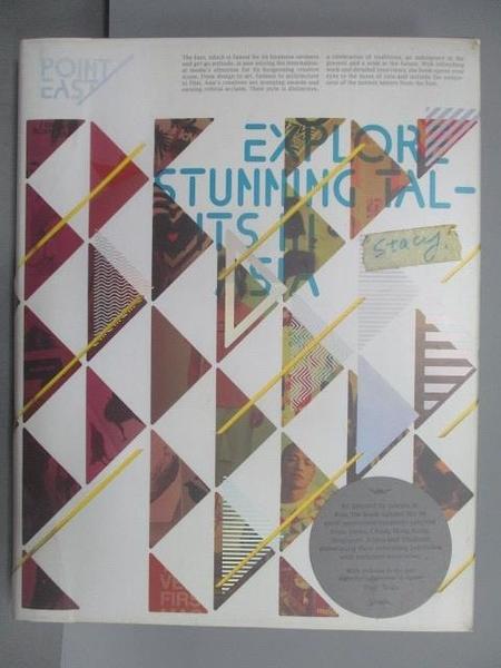 【書寶二手書T6/設計_FE9】Point East_Explore Stumming Talents in Asia