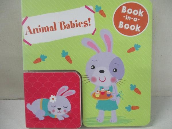 【書寶二手書T1/少年童書_CRG】Book-in-a-Book: Animal Babies!