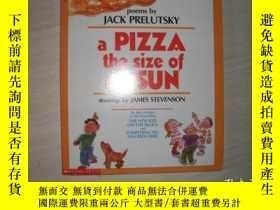 二手書博民逛書店A罕見PIZZA THE SIZE OF THE SUN【853】Y10970 Jack Prelutsky