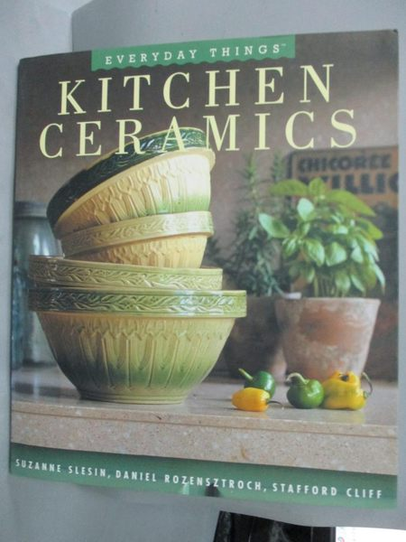 【書寶二手書T7/收藏_YGR】Kitchen Ceramics_Suzanne Slesin