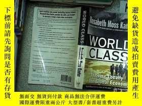 二手書博民逛書店World罕見Class : Thriving Locally in the Global Economy by