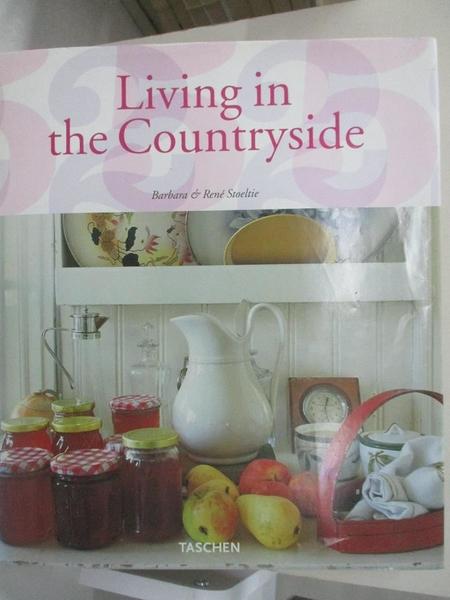 【書寶二手書T1/設計_ELA】Living in Countryside: 25th Anniversary Edition_Stoeltie