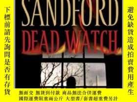 二手書博民逛書店Dead罕見Watch凝視,約翰·桑福德作品,英文原版Y449990 John Sandford 著 Pen