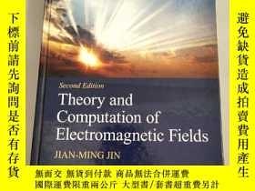 二手書博民逛書店Theory罕見and Computation of Electromagnetic Fields[電磁場理論與計