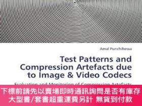 二手書博民逛書店Test罕見Patterns And Compression Artefacts Due To Image & V