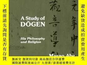 二手書博民逛書店A罕見Study Of DogenY256260 Masao Abe State University Of