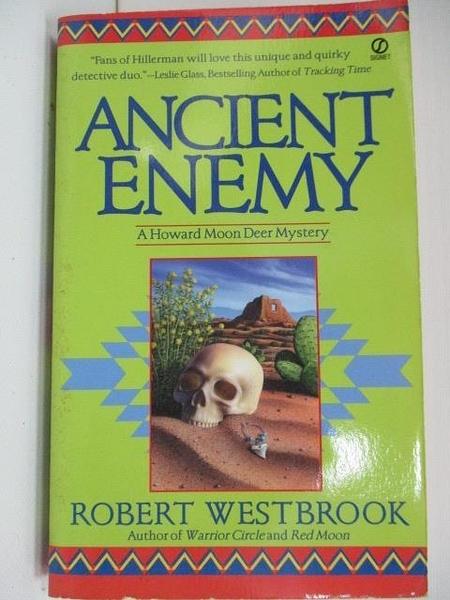 【書寶二手書T6/原文小說_A2Z】Ancient Enemy_Robert Westbrook