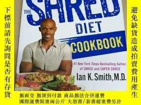二手書博民逛書店The罕見Shred Diet Cookbook: Huge F