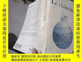 二手書博民逛書店LE罕見CHATEAU 5056Y19636 KAFKA GAL