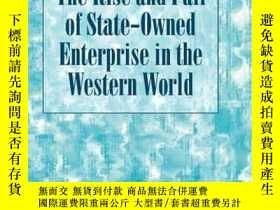 二手書博民逛書店The罕見Rise And Fall Of State-owned Enterprise In The Weste