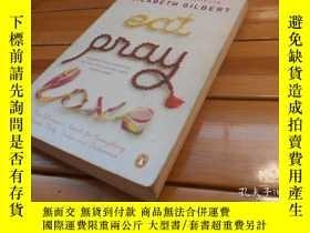 二手書博民逛書店Eat,罕見Pray, Love 美食、祈禱、愛Y20470 E