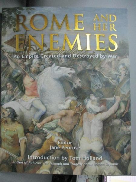 【書寶二手書T1/原文書_YGC】Rome and Her Enemies: An Empire Created and..._Penrose