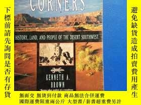 二手書博民逛書店FOUR罕見CORNERS HISTORY. LAND. AND PEOPLE OF THE DESERT SOU