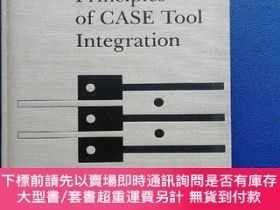 二手書博民逛書店Principles罕見of CASE Tool Integration(布面硬精裝)Y153720 Ala