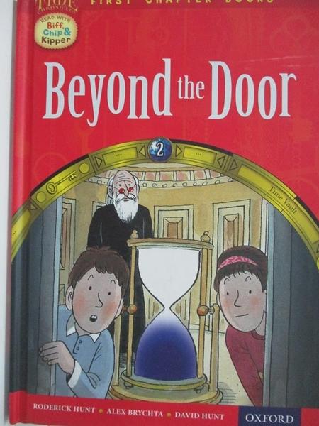 【書寶二手書T8/語言學習_EJ3】Beyond the Door_Roderick Hunt, David Hunt, Alex Brychta